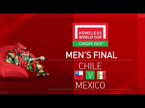 Chile vs Mexico | Men's Final | Homeless World Cup 2019