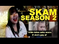 SKAM SEASON 2 | EP 2 | First time reaction - Noora and William first date