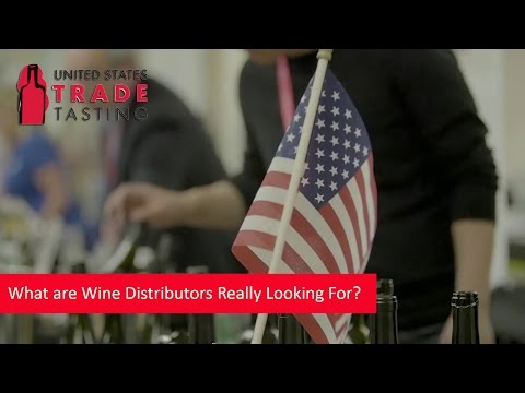 What Are Wine Distributors Really Looking For ?
