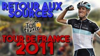 """""""RETOUR AUX SOURCES 2"""" #01 : TOUR DE FRANCE 2011"""