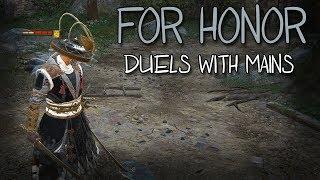 [For Honor] Duels With Mains | Kensei, Shugoki, Aramusha