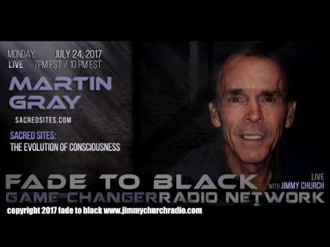 Ep. 693 FADE to BLACK Jimmy Church w/ Martin Gray : Sacred Sites : LIVE