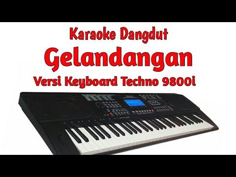"""GELANDANGAN (KARAOKE)"" manual style keyboard techno 9800i samping via OMB"