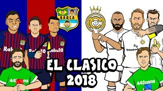 🔴🔵EL CLASICO 2018⚪⚪ Barcelona vs Real Madrid