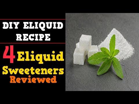 4 Eliquid Sweeteners Head to Head Review [Sucralose, Stevia, Erythritol, Ethyl Maltol]