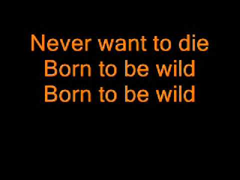 STEPPENWOLF  BORN TO BE WILD LYRICS