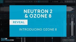 iZotope Ozone 8 - What's New in iZotope Ozone 8 Tutorial