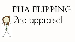 FHA Flipping Guideline for 1st time home buyers: Your flip may require 2nd appraisal