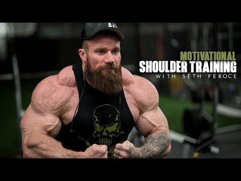 Motivational Shoulder Training   Seth Feroce