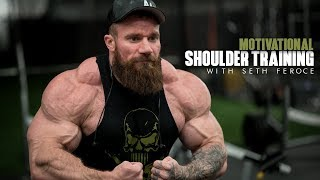 Motivational Shoulder Training | Seth Feroce