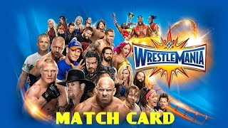 Wrestlemania 33: Official Full Match Card