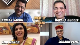 HARSHA BHOGLE IS HERE!! w. Anu Menon & KV | Wake Up With Sorabh