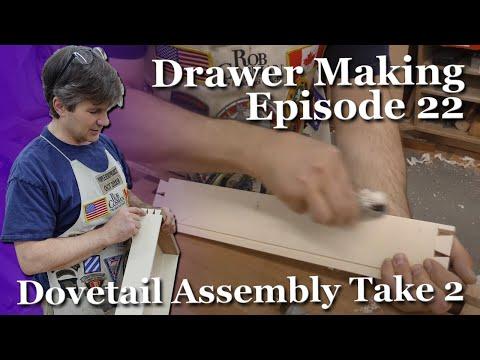 Drawer Making Episode