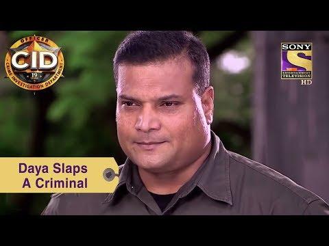 Your Favorite Character | Daya Slaps A Criminal | CID