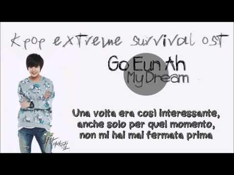 Go Eun Ah & Kwak Yong Hwan - My Dream (Kpop Extreme Survival OST) [SUB ITA]