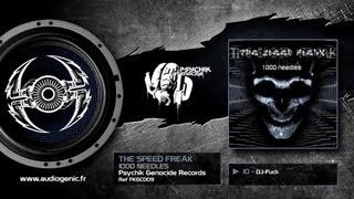 THE SPEED FREAK - 10 - DJ-FUCK - 1000 NEEDLES - PKGCD09