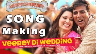 Veerey Di Wedding Song Making - Entertainment Behind the Scenes