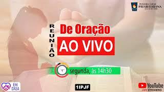 ((( REUNIÃO DE ORAÇÃO - CONTINUAÇÃO - 08/06/2020 )))