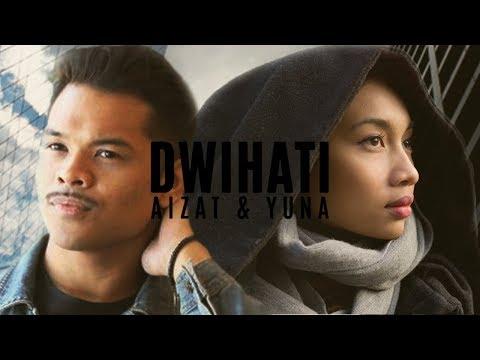 Aizat Amdan ft. Yuna - Dwihati (Lyrics Video)