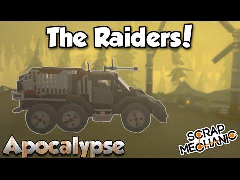 Repeat Apocalyptic Raider Vehicles! - Scrap Mechanic Apocalypse