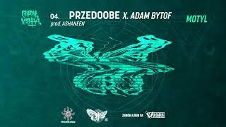 Opał - [04/07] - PrzedOOBE x. Adam Bytof | prod. Ashaneen
