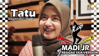 Download Lagu TATU - REGGAE SKA VERSION (VOC. BY WORO WIDOWATI) mp3