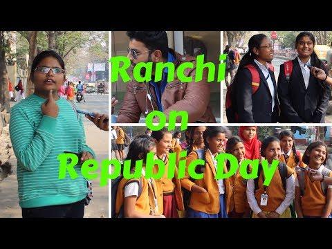 Ranchi On Republic Day | Street Interview | Ranchi Spotlight
