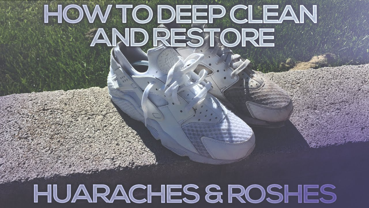HOW TO DEEP CLEAN RESTORE TRIPLE WHITE HUARACHES   ROSHES! - YouTube 59ad136d0