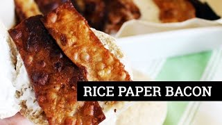 HOW TO MAKE VEGAN BACON [RICE PAPER BACON]   Mary's Test Kitchen