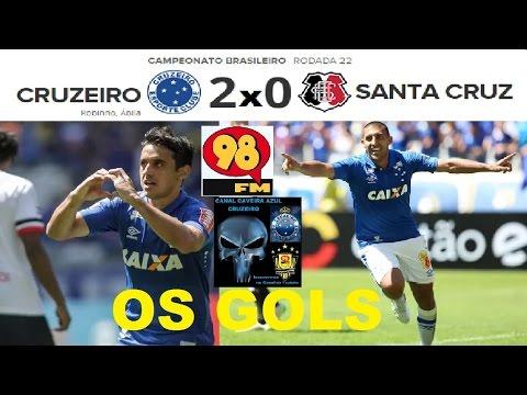 GOLS de CRUZEIRO 2 x 0 SANTA CRUZ Narração Albertinho Lombriga 98FC 98Live Brasileirão 2016 22ª Rod.