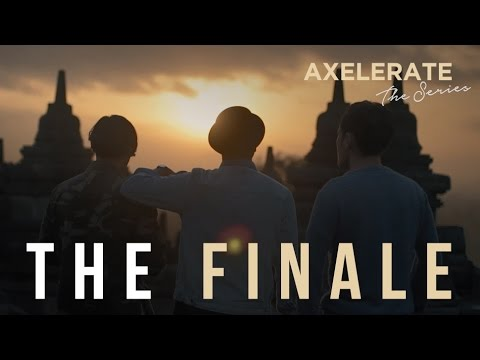 Axelerate The Series : The Finale