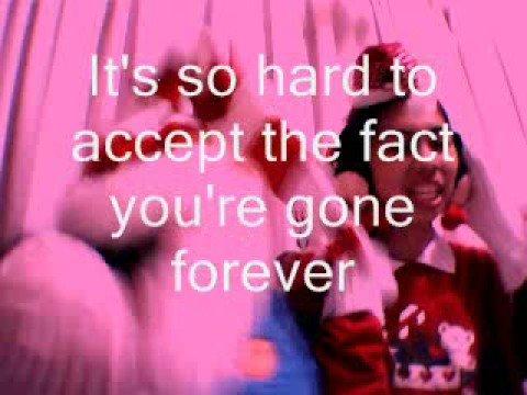 Bye bye- Mariah Carey