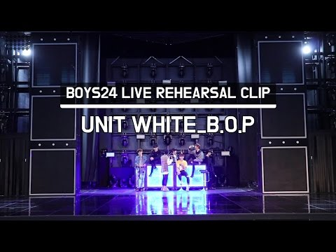 [BOYS24 LIVE] BOYS24 LIVE REHEARSAL CLIP #03 Unit White