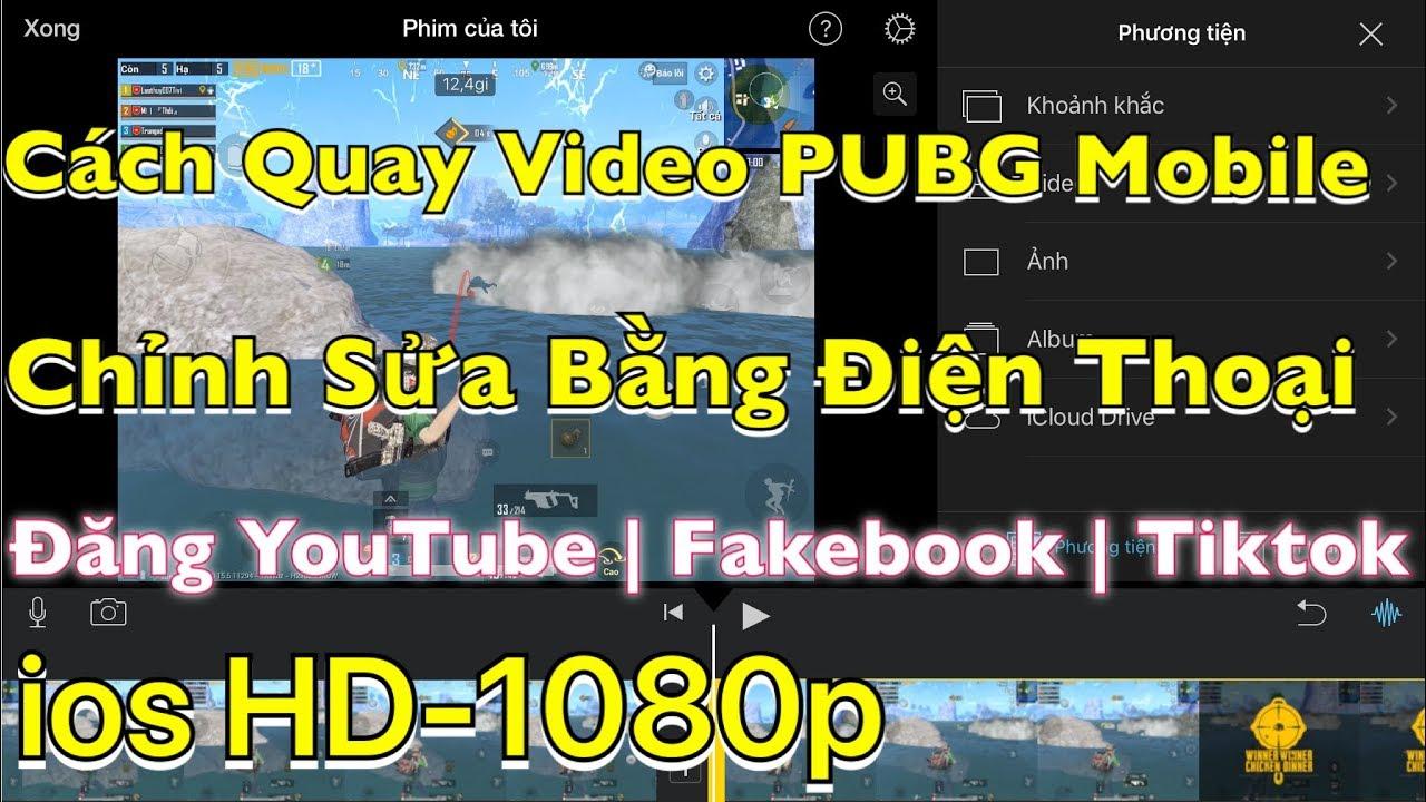 Ứng Dụng Quay Video Màn Hình Tốt Nhất . Ứng Dụng Quay Video Game PUBG Mobile Của Mình