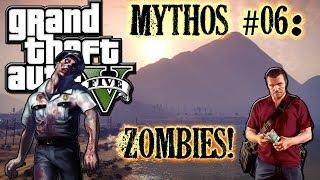 Grand Theft Auto V! | M&L | Mythos #06: Zombies! [DE]