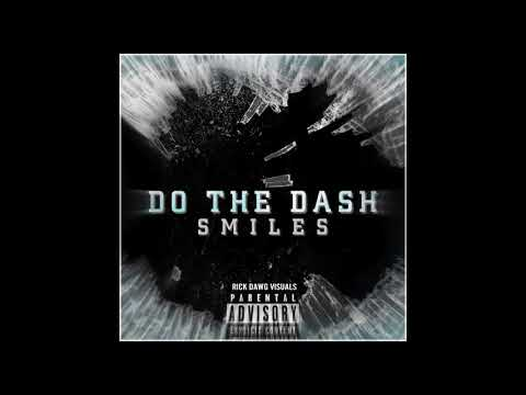 Smiles - Do The Dash