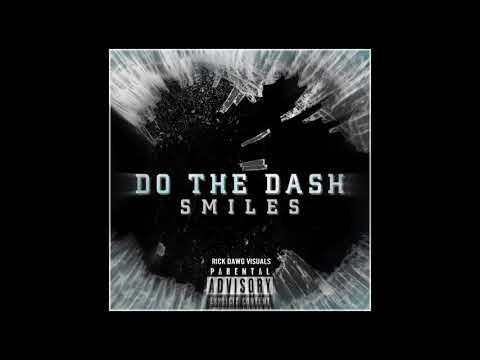 Smiles - Do The Dash