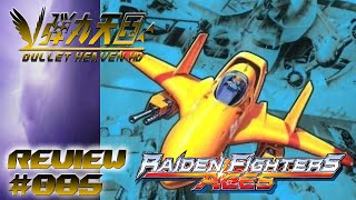Bullet Heaven HD #085 - Raiden Fighters Aces [Xbox 360]