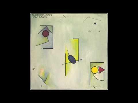 Tuxedomoon - Half-Mute [Full Album]