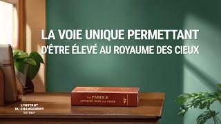 « L'instant du changement » (2) - La voie unique permettant d'être élevé au royaume des cieux