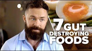 7 Foods You Should Never Eat | Gut Health