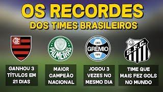OS RECORDES DO FUTEBOL BRASILEIRO E SEUS RESPECTIVOS DONOS