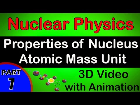 Properties of Nucleus Atomic Mass Unit | Nuclear Physics|class 12 physics notes lectures|CBSE|IITJEE