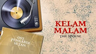 Video The Spouse - Kelam Malam Vinyl Version   Video Lirik   ( OST Film Pengabdi Setan / Satan's Slaves ) download MP3, 3GP, MP4, WEBM, AVI, FLV April 2018