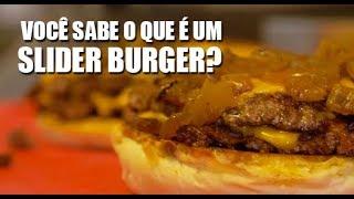 Você conhece o Slider Burger?