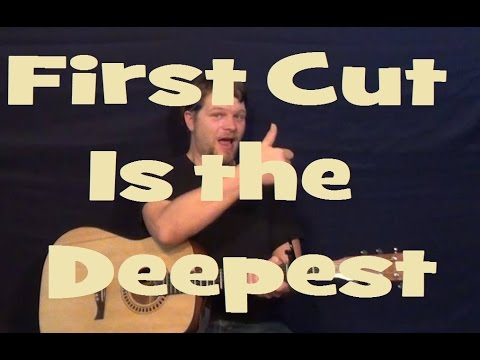 First Cut Is The Deepest Sheryl Crowcat Stevens Easy Strum Chords
