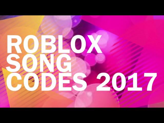 ROBLOX Song Codes 2017 - 123vid