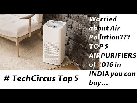 Top 5 air purifiers available in india in 2016 youtube for Best air purifier 2016