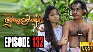 Muthulendora | Episode 132 27th October 2020 Thumbnail