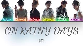 Beast (비스트) - 비가 오는 날엔 (On Rainy Days) (Color Coded Lyrics Han/Rom/Eng/가사)